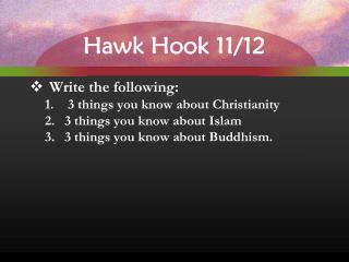 Hawk Hook 11/12