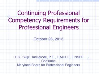 Continuing Professional  Competency Requirements for Professional Engineers