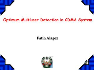 Optimum Multiuser Detection in CDMA System
