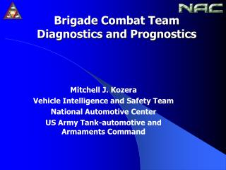 Brigade Combat Team Diagnostics and Prognostics
