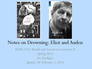 Notes on Drowning: Eliot and Auden