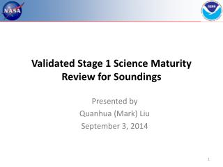 Validated Stage 1 Science Maturity Review for Soundings