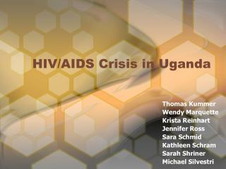 HIV/AIDS Crisis in Uganda