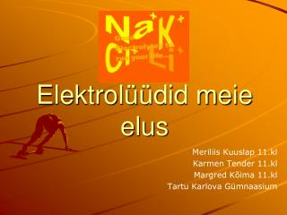 Elektrolüüdid meie elus
