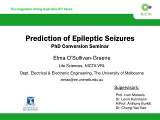 Prediction of Epileptic Seizures  PhD Conversion Seminar