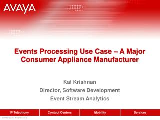 Events Processing Use Case – A Major Consumer Appliance Manufacturer