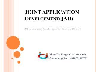 Manvika  Singh (03170102709) Amandeep Kaur  (05670102709)