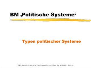 BM �Politische Systeme�
