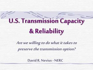 U.S. Transmission Capacity & Reliability