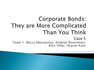 Corporate Bonds: They are More Complicated Than You Think