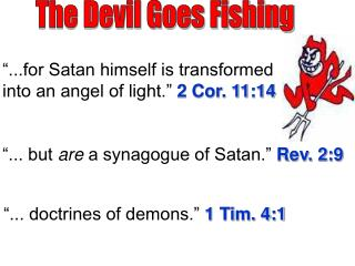 The Devil Goes Fishing