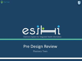 Pre Design Review  Pharmacy Team