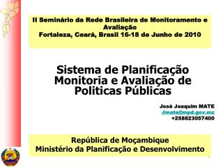 II Semin rio da Rede Brasileira de Monitoramento e Avalia  o Fortaleza, Cear , Brasil 16-18 de Junho de 2010