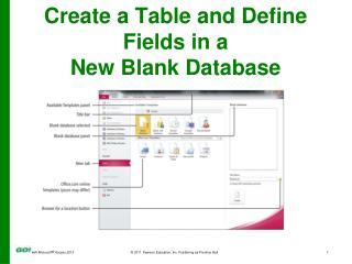 Create a Table and Define Fields in a  New Blank Database