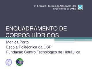 ENQUADRAMENTO DE CORPOS HÍDRICOS