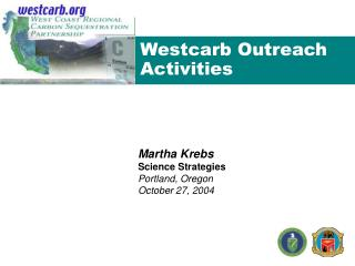 Westcarb Outreach Activities