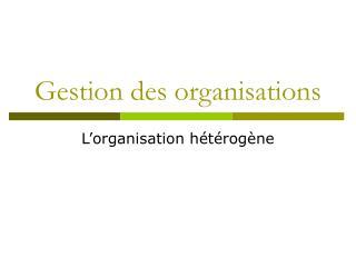 Gestion des organisations