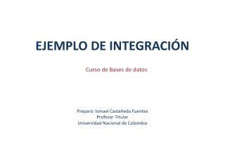 EJEMPLO DE INTEGRACIÓN