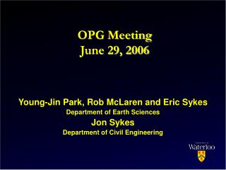 OPG Meeting June 29, 2006