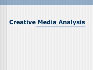 Creative Media Analysis