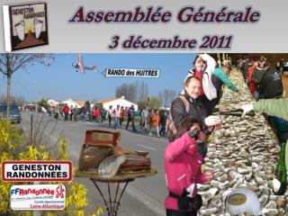 Assemblée Générale   3 décembre 2011