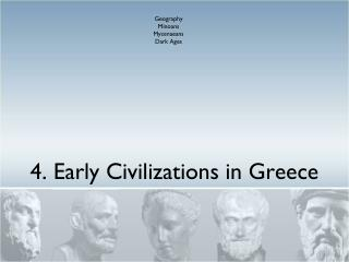 4. Early Civilizations in Greece