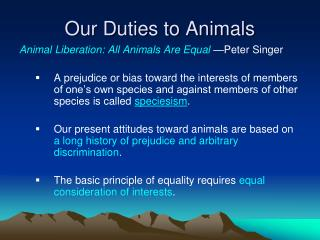 Our Duties to Animals