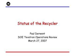 Status of the Recycler