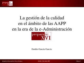 La gestión de la calidad  en el ámbito de las AAPP  en la era de la e-Administración