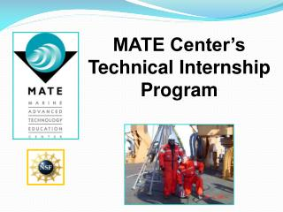 MATE Center�s  Technical Internship Program