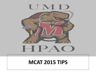 MCAT 2015 TIPS
