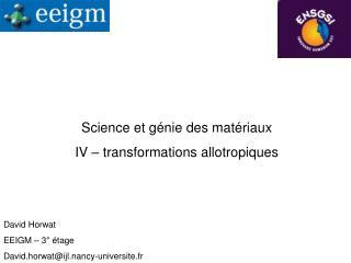 Science et génie des matériaux IV – transformations allotropiques