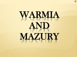 Warmia and mazury