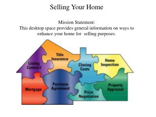 Task Definition:  To  seek inexpensive effective ways to sell your home.