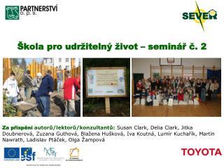 Škola pro udržitelný život – seminář č. 2