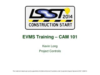 EVMS Training – CAM 101