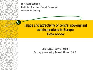 Image and attractivity of central government administrations  in Europe. Desk review
