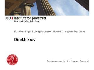 Forelesninger i obligasjonsrett  H2014 ,  3 . september  2014