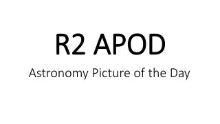 R2 APOD