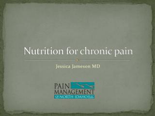 Nutrition for chronic pain