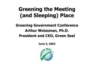 Greening the Meeting  (and Sleeping) Place
