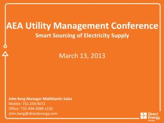 AEA  Utility Management Conference Smart Sourcing of Electricity Supply March  13, 2013