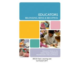 DECS Early Learning and Curriculum 2011