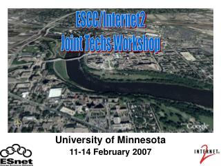 University of Minnesota 11-14 February 2007