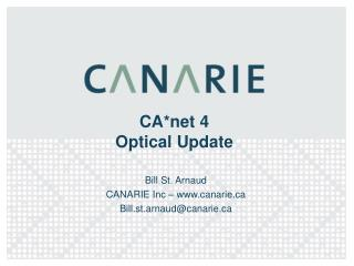 CA*net 4  Optical Update