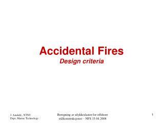 Accidental Fires Design criteria