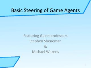 Basic Steering of Game Agents