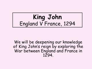 King John England V France, 1294