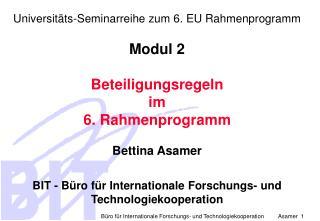 Universitäts-Seminarreihe zum 6. EU Rahmenprogramm Modul 2 Beteiligungsregeln  im