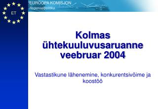 Kolmas ühtekuuluvusaruanne veebruar 2004